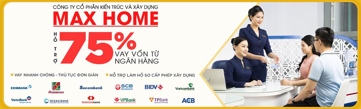 MAXHOME hỗ trợ vay vốn ngân hàng